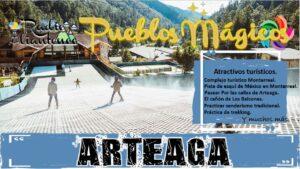 Pueblo mágico de Arteaga 2021-2022