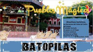 Pueblo Mágico: Batopilas 2021-2022