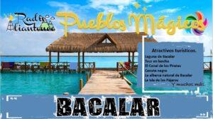 Pueblo Mágico: Bacalar 2021-2022