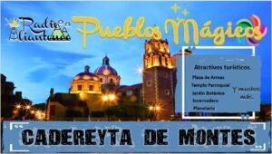Pueblo Mágico: Cadereyta de Montes 2021-2022