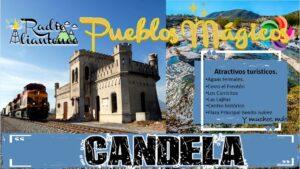 Pueblo Mágico: Candela 2021-2022