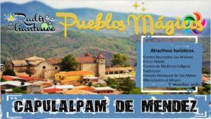 Pueblo Mágico: Capulálpam de Méndez 2021-2022