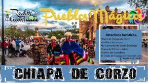 Pueblo Mágico: Chiapa de Corzo 2021-2022