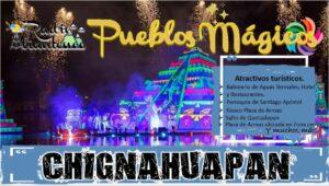 Pueblo Mágico: Chignahuapan 2021-2022