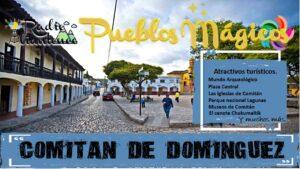 Pueblo Mágico: Comitán de Domínguez 2021-2022