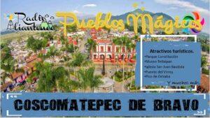 Pueblo Mágico: Coscomatepec de Bravo 2021-2022