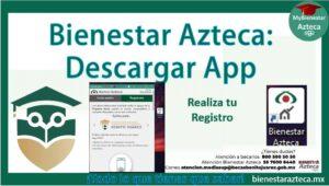 Descargar app bienestar azteca