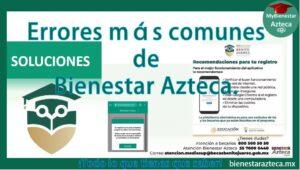 Problemas y Soluciones Bienestar Azteca