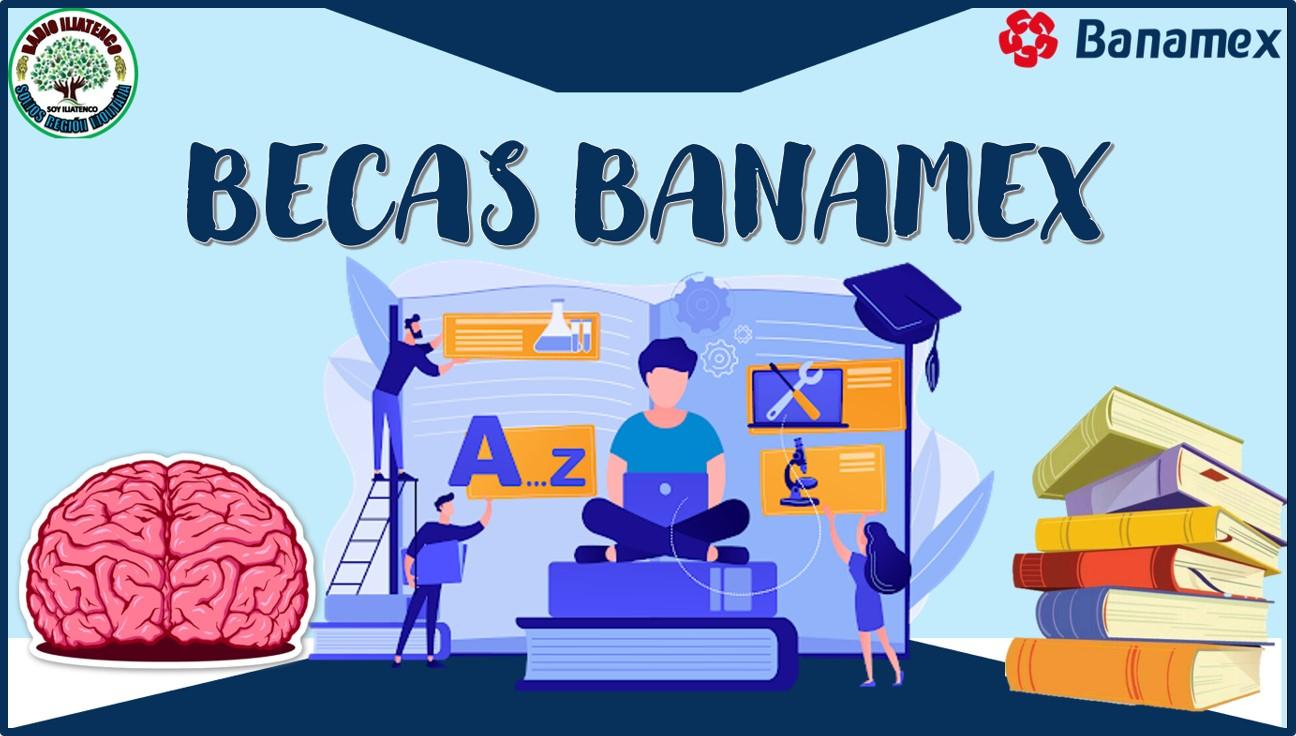 Becas Banamex 2021 Convocatoria