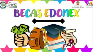 Becas Edomex: Convocatoria