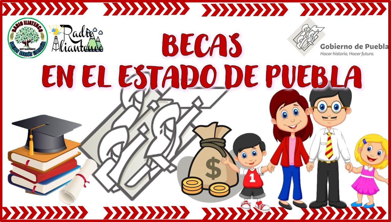 Becas en el Estado de Puebla: Convocatoria