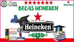 Becas Heineken: Convocatoria