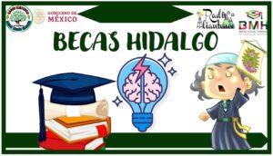 Becas Hidalgo: Convocatoria