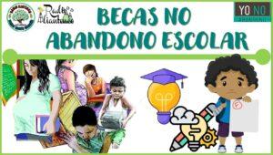Becas no Abandono escolar: Convocatoria