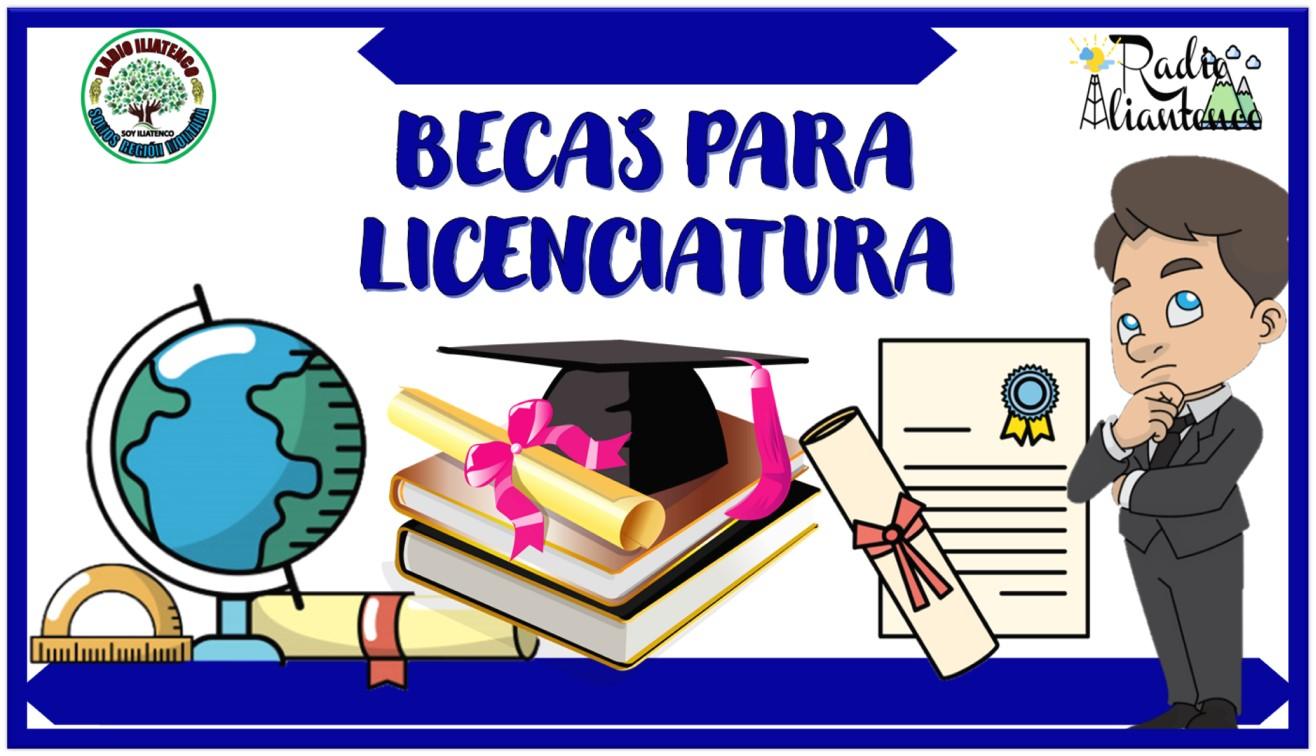 Becas para licenciatura: Convocatoria
