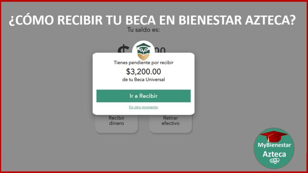 bienestar azteca recibir beca o recibir dinero