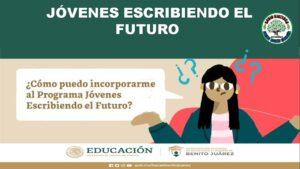jovenes-escribiendo-el-futuro-2021-2022-convocatoria-y-requisitos