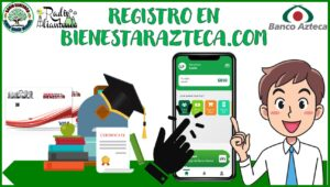 Registro en bienestarazteca.com